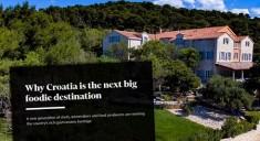 """UGLEDNI LIST U OBILASKU ZADRA Financial Times: """"Hrvatska je iduća velika gastro destinacija"""""""